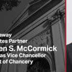 Can Chancellor Kathaleen McCormick Save Our Chancery Court After She Denied Due Process in Delaware's TransPerfect Case?